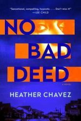 No Bad Deed - Heather Chavez Hardcover