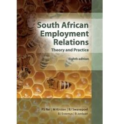 Sa Employment Relations: Theory & Practice 8ED