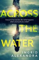 Across The Water Paperback