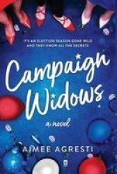 Campaign Widows Paperback Original Ed.