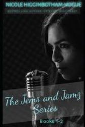 The Jems And Jamz Series - Books 1-2 Paperback