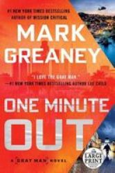 One Minute Out Paperback Large Type Large Print Edition