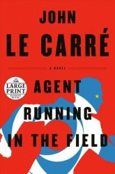 Agent Running In The Field - John Le Carr Paperback