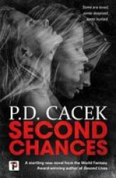Second Chances Paperback New Edition
