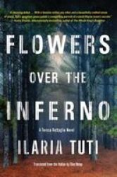Flowers Over The Inferno Hardcover