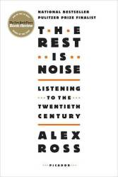 The Rest Is Noise - Alex Ross Paperback