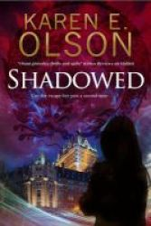 Shadowed - A Thriller Hardcover