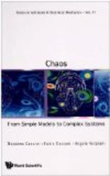 Chaos: From Simple Models to Complex Systems (Series on Advances in Statistical Mechanics)