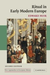 Cambridge University Press Ritual In Early Modern EUROPE:2ND Second Edition