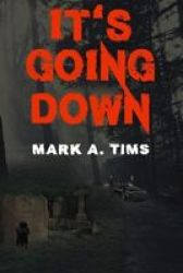 It& 39 S Going Down Paperback