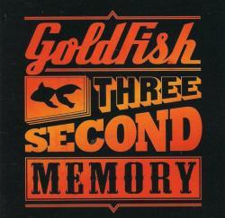 Goldfish - Three Second Memory Cd