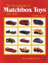 The Encyclopedia Of Matchbox Toys - 1947-2001 paperback 4th