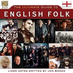 Naxos Of America, Inc. The Ultimate Guide To English Folk