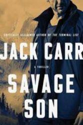 Savage Son Volume 3 - A Thriller Hardcover