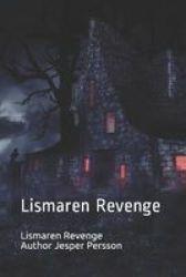 Lismaren Revenge - Lismaren Revenge Paperback