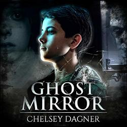 Ghost Mirror Supernatural Horror With Scary Ghosts : Ghost Mirror Series Book 1