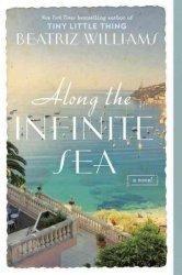 Along The Infinite Sea Paperback