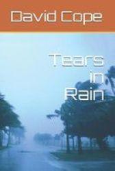 Tears In Rain Paperback