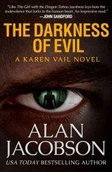 The Darkness Of Evil The Karen Vail Novels
