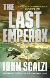 The Last Emperox - John Scalzi Hardcover