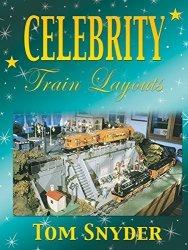 Celebrity Train Layouts: Tom Snyder