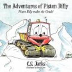 The Adventures of Pisten Billy - Pisten Billy Makes the Grade! Paperback