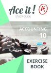 Ace It Accounting Grade 10 Exercise Book