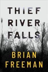 Thief River Falls - Brian Freeman Hardcover