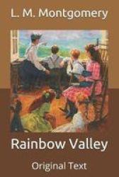 Rainbow Valley - Original Text Paperback