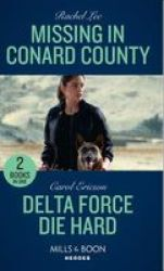 Missing In Conard County - Missing In Conard County Conard County: The Next Generation Delta Force Die Hard Paperback