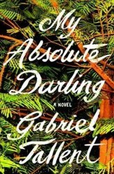 My Absolute Darling Hardcover