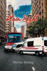 Lost In Plain Sight Paperback