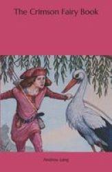 The Crimson Fairy Book Paperback