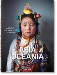 National Geographic. Around The World In 125 Years. Asia&oceania Hardcover