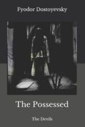 The Possessed - The Devils Paperback