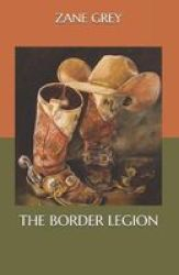 The Border Legion Paperback