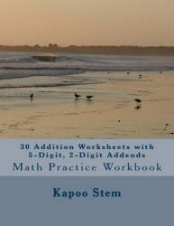 30 Addition Worksheets With 5-digit 2-digit Addends