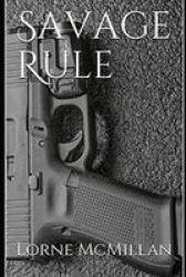 Savage Rule Paperback