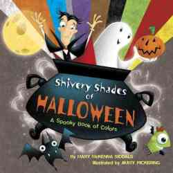 Shivery Shades Of Halloween - Mary Mckenna Siddals Hardcover