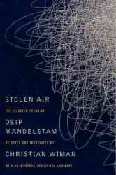 Stolen Air: Selected Poems Of Osip Mandelstam Paperback New