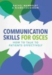 Communication Skills For Osces Paperback