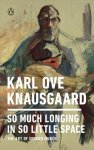 So Much Longing In So Little Space - The Art Of Edvard Munch Paperback