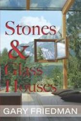 Stones And Glass Houses Paperback