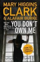 You Don& 39 T Own Me Paperback