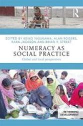 Numeracy As Social Practice - Global And Local Perspectives Paperback