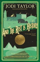 And The Rest Is History - The Chronicles Of St. Mary& 39 S Book Eight Paperback