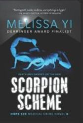 Scorpion Scheme - Death And Danger On The Nile Paperback