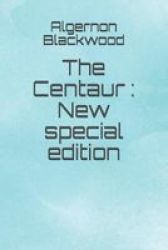 The Centaur - New Special Edition Paperback