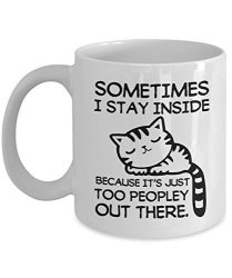 Gearbubble Introvert Mug Cat Mug Sometimes I Stay Inside Because It's Just Too Peopley Out There Funny Sleeping Introverting Cof