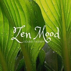 Deep Sleeping Music International Zen Mood: Sound Therapy For Massage Spa Music For Relaxation & Meditation Yoga And Mindfulness